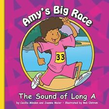 Amy's Big Race: The Sound of Long A (Sounds of Phonics)