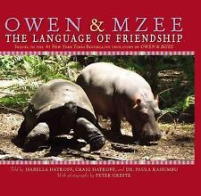 Owen & Mzee: Language of Friendship c2007 VGC Hardcover