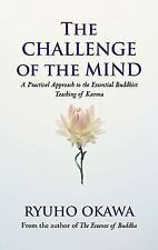 The Challenge of the Mind: A Practical Approach to the Essential Buddh-ExLibrary