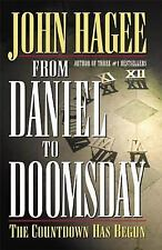 From Daniel to Doomsday: The Countdown Has Begun, Hagee, John, Good Book