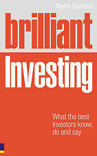 Brilliant Investing: What the Best Investors Know, Say and Do, Martin Bamford