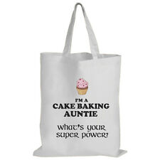 I'm a Cake Baking Auntie What's Your Super Power? - Tote Bag / Funny Gift Idea