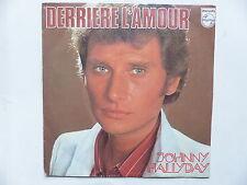 45 Tours JOHNNY HALLYDAY Derrière l'amour 6042160