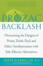 Prozac Backlash: Overcoming the Dangers of Prozac, Zoloft, Paxil, and -ExLibrary