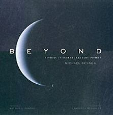 Beyond : Visions of the Interplanetary Probes Michael Benson (2003, Hardcover)