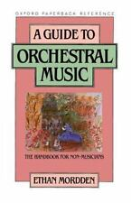 A Guide to Orchestral Music: The Handbook for Non-Musicians (Oxford Quick Refere