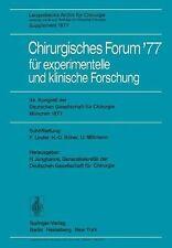 Deutsche Gesellschaft Für Chirurgie Ser.: Chirurgisches Forum '77 Fur...
