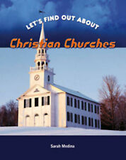 Christian Churches  (Let's Find Out About...) Sarah Medina Very Good Book