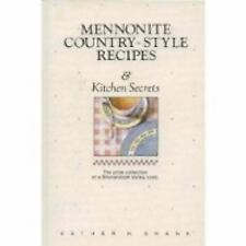Mennonite Country-Style Recipes & Kitchen Secrets, Shank, Esther H., Good Book