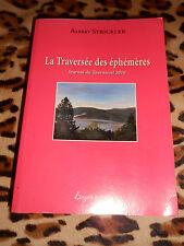 La traversée des éphémères, journal du Tourneciel 2010 - Albert Strickler - 2011