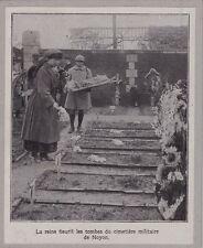 1919  --  LA REINE DE BELGIQUE FLEURIT LE CIMETIERE MLILITAIRE DE NOYON   3G457
