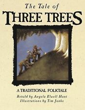 The Tale of Three Trees: A Traditional Folktale