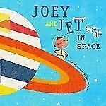 Joey and Jet in Space by James Yang (2006, Picture Book) BRAND NEW