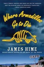 Jeremiah Spur Mysteries: Where Armadillos Go to Die 3 by James Hime (2009,...