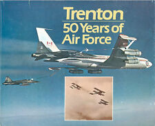 TRENTON   50 YEARS OF AIR FORCE HBDJ RCAF WW2 BCATP HELICOPTERS JETS TRANSPORT