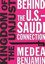 Kingdom of the Unjust: Behind the U.S.-Saudi Connection