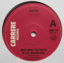 "DOLLAR - Who Were You With In The Moonlight - Ex Con 7"" Single Carrere CAR 110"