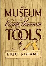 A Museum of Early American Tools Americana