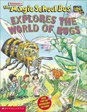 Explores the World of Bugs (Magic School Bus) by White, Nancy