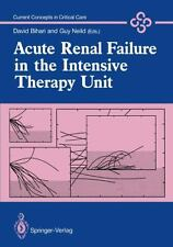 Acute Renal Failure in the Intensive Therapy Unit (2011, Paperback)