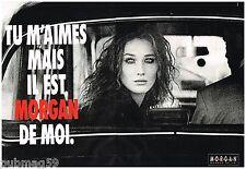 Publicité Advertising 1992 (2 pages) Pret à porter vetements Morgan