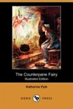 The Counterpane Fairy by Katharine Pyle (2008, Paperback)