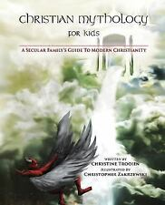 Christian Mythology for Kids, Chrystine Trooien, Very Good Book