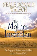 THE MOTHER OF INVENTION NEALE DONALD WALSCH HARDCOVER Very Good Condition