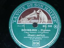 FRANCE 78 rpm RECORD La Voix de son Maitre GILBERT BECAUD Donne-moi / Mes mains