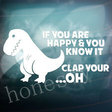 IF YOU ARE HAPPY & KNOW IT Funny Car,Bumper,Window VAG EURO Vinyl Decal Sticker