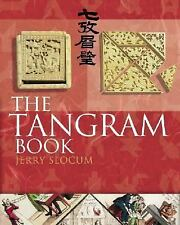 The Tangram Book by Slocum, Jerry, Botermans, Jacob, Gebhardt, Dieter, Ma, Moni