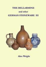 Bellarmine Bartmann Baardman Stoneware Steinzeug  III