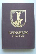 Geinsheim in der Pfalz Vergangenheit Gegenwart eines Gäudorfes 1988