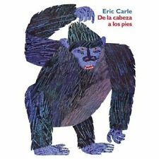 De la Cabeza a los Pies by Seymour Simon and Eric Carle (2003, Hardcover)