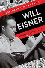 Will Eisner: A Dreamer's Life in Comics-ExLibrary