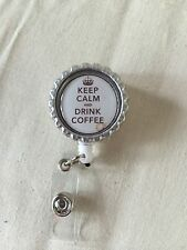 Keep Calm And Drink Coffee Retractable Reel ID Badge Holder, Lanyard Hook