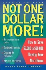 Not One Dollar More!: How to Save $3,000 to $30,000 Buying Your Next H-ExLibrary