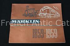 P666 Rare catalogue TRAIN MARKLIN 1859 1959 Neuf 100 ans 65 pages Fr auto