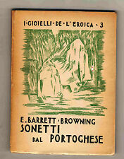 Barrett Browning,SONETTI DAL PORTOGHESE,1940 L'Eroica[poesia,poesie d'amore