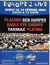 Publicité Advertising 2003 Concert Radio Europe 2 Live