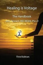 Healing is Voltage: The Handbook, 3rd Edition