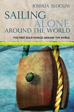 Sailing Alone Around the World (Voyages Promotion) Joshua Slocum Very Good Book