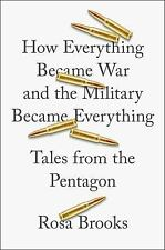 How Everything Became War & the Military Became Everything: Tales from Pentagon