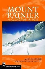 Mount Rainier: A Climbing Guide by Mike Gauthier Paperback Book (English)