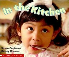 My First Library: In the Kitchen by Susan Canizares, Scholastic Canada Ltd....