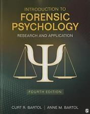 Forensic Psychology : Research and Application by Curtis R. Bartol and Anne M. B