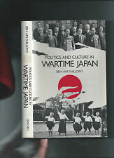 POLITICS AND CULTURE IN WARTIME JAPAN - BEN-AMI SHILLONY 1981