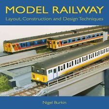 Model Railway Layout Construction and Design Techniques