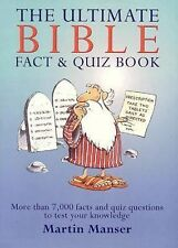 The Ultimate Bible Fact and Quiz Book by Martin Manser (2002 Hardcover