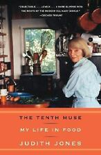 The Tenth Muse : My Life in Food by Judith B. Jones (2008, Paperback)